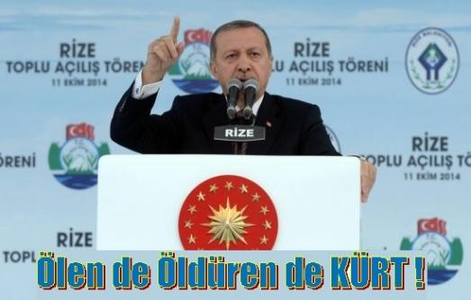 Erdoğan: Ölen de Kürt öldüren de Kürt