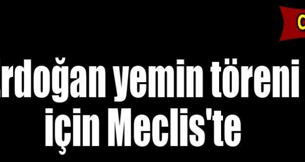 Erdoğan TBMM'de