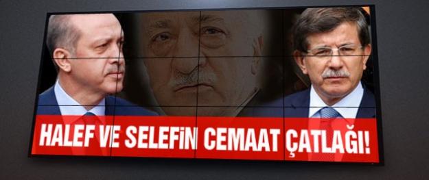 Erdoğan ve Davutoğlu arasında cemaat çatlağı!