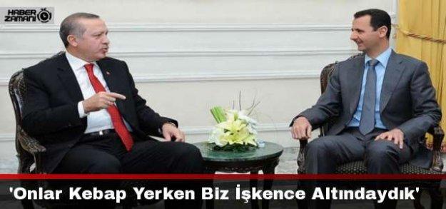 'Erdoğan ve Esad Kebap Yerken Biz İşkence Altındaydık'
