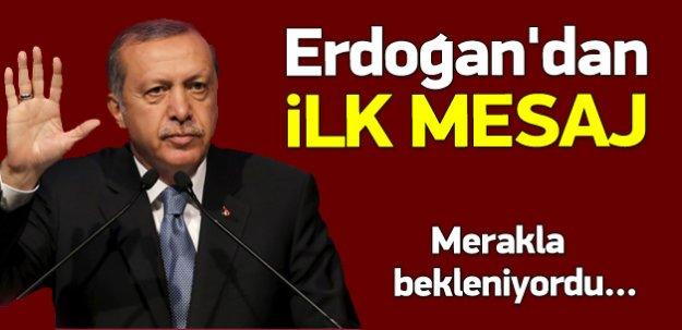 Erdoğan'dan 7 Haziran sonrası ilk mesaj