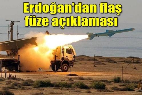 Erdoğan'dan uzun menzilli füze açıklaması