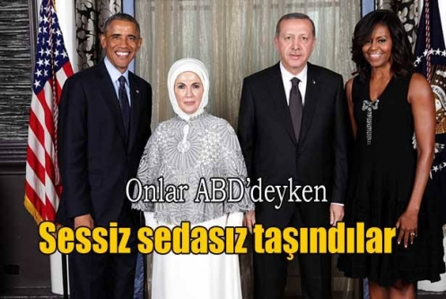 Erdoğanlar sessiz sedasız taşındı!