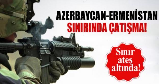 Ermenistan sınırında çatışma: 9 Azeri asker hayatını kaybetti