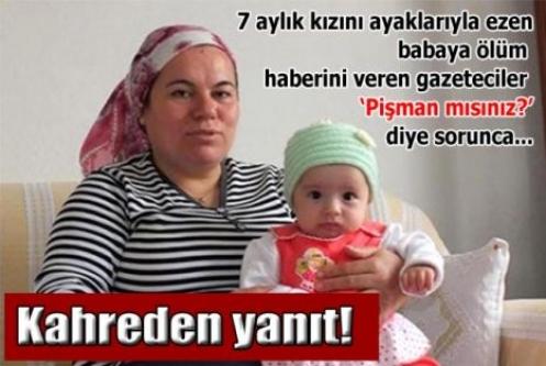 Eşini ve 7 aylık kızını öldüren babadan kahreden yanıt!