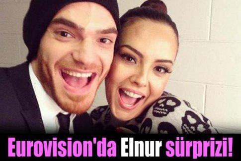 Eurovision'da Elnur sürprizi!