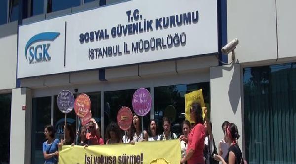 Ev İşçilerinden Sgk Önünde Protesto