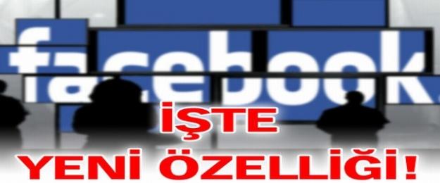 Facebook'a çok konuşulacak özellik!