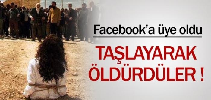Facebook'a giren genç kızı öldürdüler!