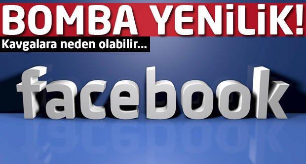 Facebook'ta bomba yenilik! Kavgalara neden olabilir!