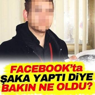 Facebook'ta Şaka Yaptı Diye Bakın Ne Oldu?