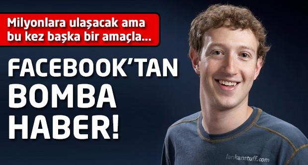 Facebook'tan bomba haber!