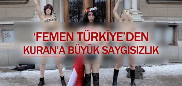 Femen Türkiye'den Kur'an'a hakaret! Bu poz yuh dedirtti!