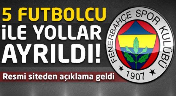 Fenerbahçe'de 5 futbolcuyla yollar ayrıldı! Resmi açıklama geldi...