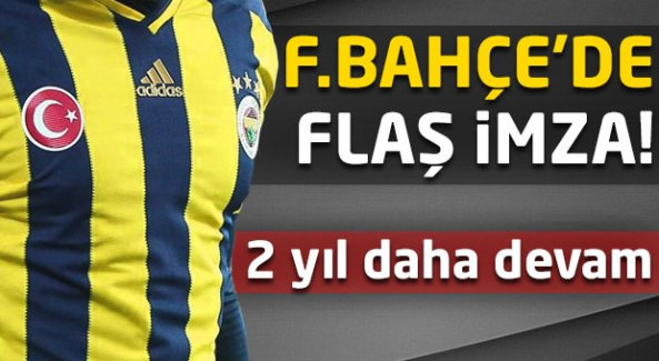 Fenerbahçe'de flaş imza!