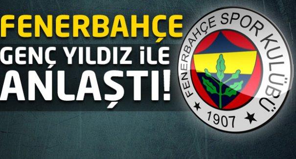 Fenerbahçe genç yıldız ile anlaştı!