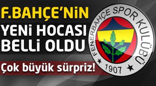 Fenerbahçe'nin yeni hocası belli oldu! Büyük sürpriz...
