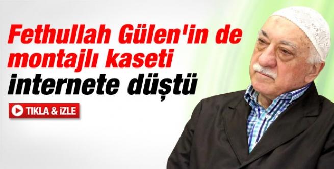 Fethullah Gülen'in de montajlı kaseti internete düştü!