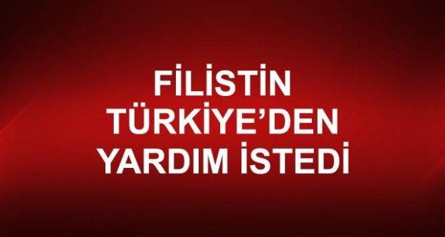 Filistin Türkiye'den yardım istedi...