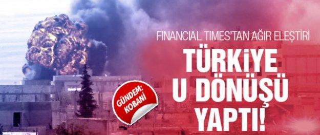 Financial Times Türkiye'nin değişen Kobani politikasını eleştirdi
