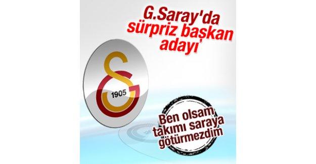 Galatasaray'da bakın kim adaylığını açıkladı