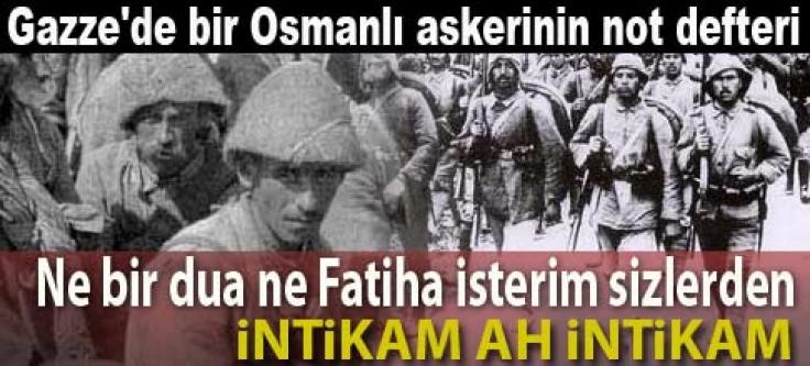 Gazze'de bir Osmanlı askerinin not defteri