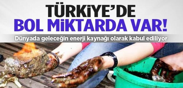 Geleceğin enerji kaynağı! Türkiye'de bol miktarda var...