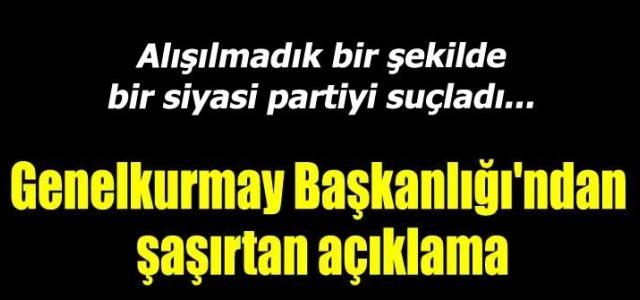Genelkurmay'dan BDP'ye suçlama!