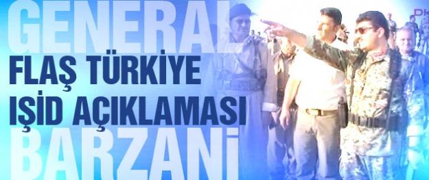 General Barzani'den flaş 'Türkiye-IŞİD' açıklaması
