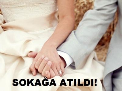 Görücü usulüyle evlendiği eşi tarafından sokağa atıldı!