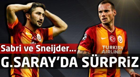 G.Saray'da sürpriz! Sabri ve Sneijder...