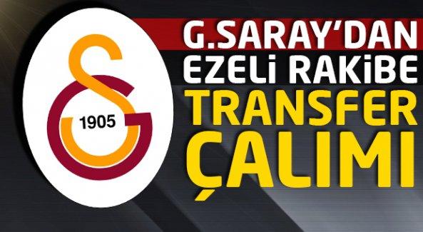 G.Saray'dan ezeli rakibe transfer çalımı!