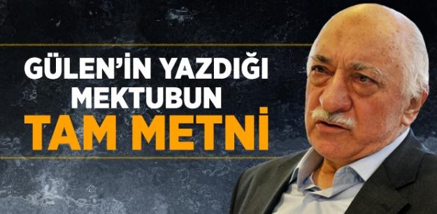 Gülen'in yazdığı mektubun tam metni...