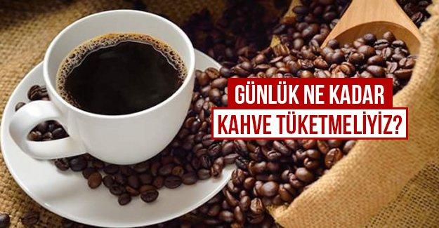 Günlük ne kadar kahve tüketmeliyiz?