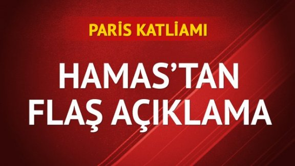 Hamas'tan Paris katliamına kınama