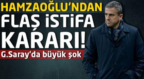 Hamzaoğlu'ndan flaş istifa kararı!