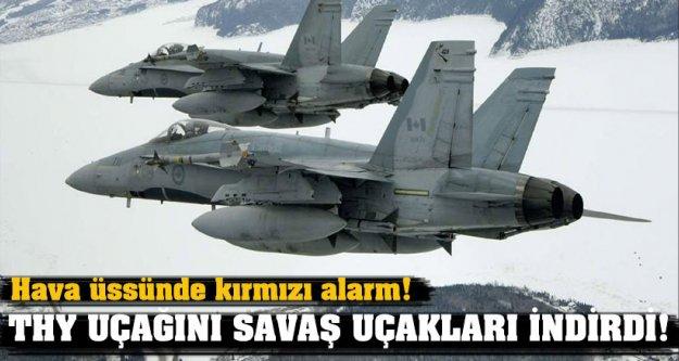 Hava üssünde kırmızı alarm! THY uçağını savaş uçakları indirdi!