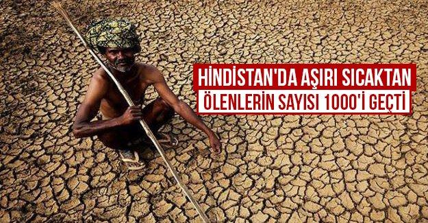 Hindistan'da aşırı sıcaktan ölenlerin sayısı 1000'i geçti