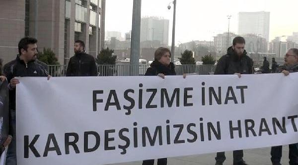 Hrant'in Arkadaşlari: Müsamereyi Birakin Asil Sorumlulari Yargilayin
