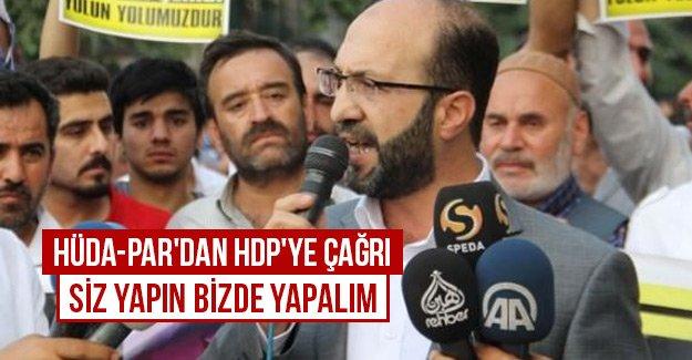 HÜDA-PAR'dan HDP'ye çağrı siz yapın bizde yapalım
