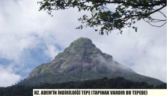 Hz. Adem Bu dağa indirilmiştir