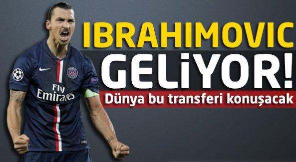 Ibrahimovic geliyor!