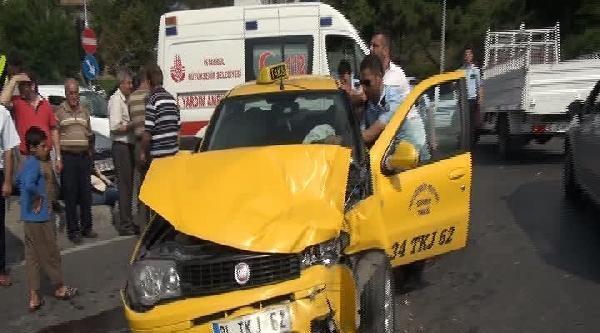 İett Otobüsü İle Taksi Çarpişti: 3 Yaralı