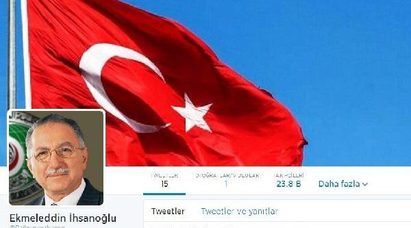 İhsanoğlu Twitter Hesabı Açtı, İlk Mesajlarını Yazdı