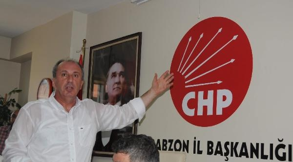İnce: 'chp'nin Üzerinde Korku Duvarları Var; Rize İl Başkanı: 'bize Kimse Baskı Uygulayamaz' (2)