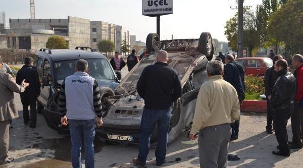 Inegöl'De Takla Atan Aracin Sürücüsü Yaralandi