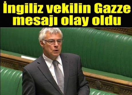 İngiliz milletvekili: Gazze'de olsam ben de roket atardım