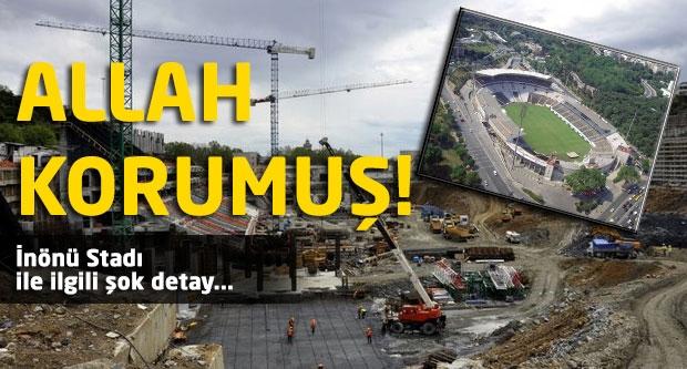İnönü Stadı ile ilgili şok detay!