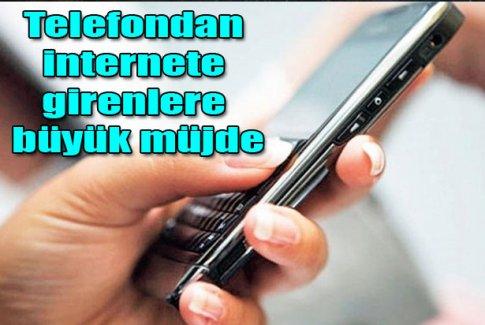 İnternet kullanıcısına müjde!