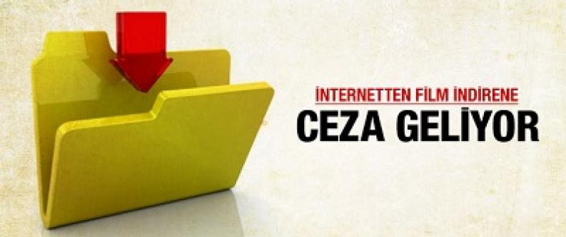 İnternette korsana para cezası geliyor!